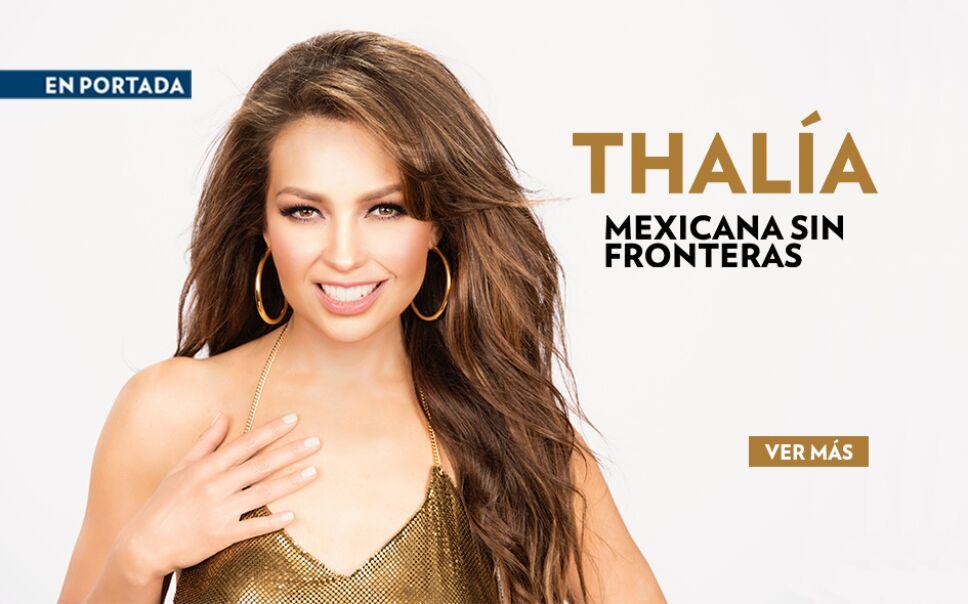 Thalía es la mexicana del momento y por eso es nuestra portada del mes de septiembre