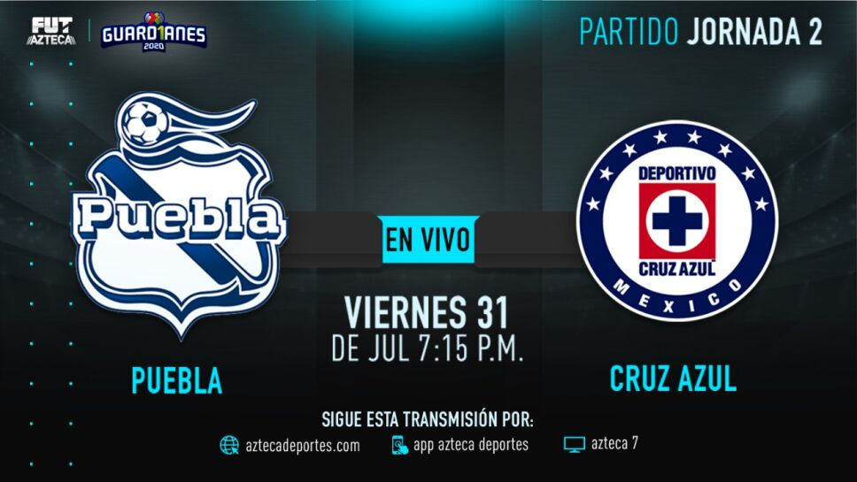 EN VIVO: Puebla vs Cruz Azul en Guardianes 2020