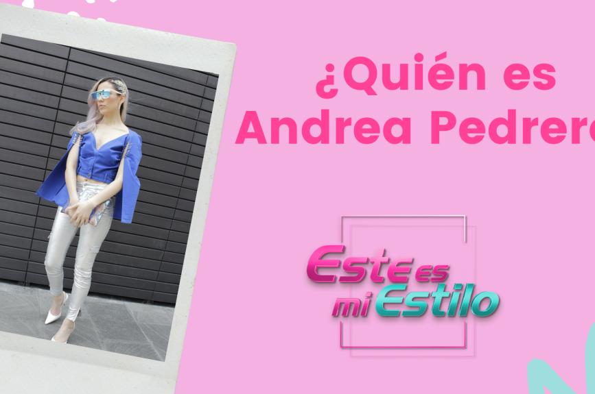 ¿Quién es Andrea Pedrero?