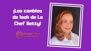 Si alguien nos ha sorprendido con sus cambios de look ha sido la Chef Betty.