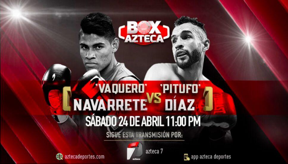 Emanuel 'Vaquero' Navarrete vs Christopher 'Pitufo' Díaz | Box Azteca