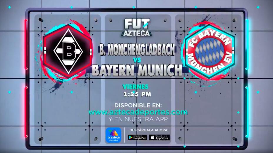 B. Monchengladbach vs Bayern Munich |Bundesliga