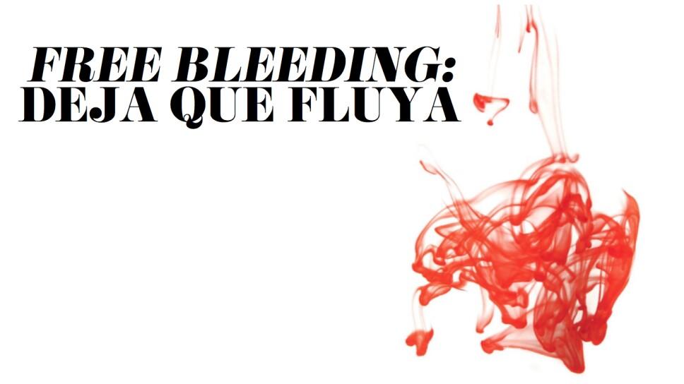 Freebleeding