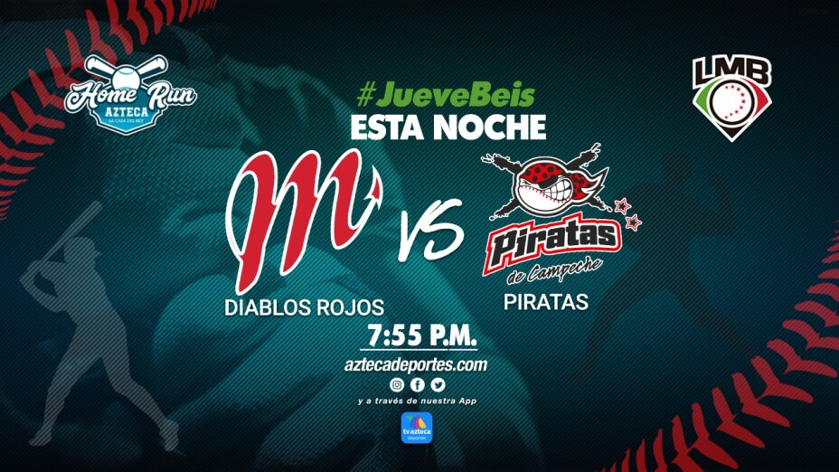 Diablos Rojos del México vs Piratas de Campeche |LMB