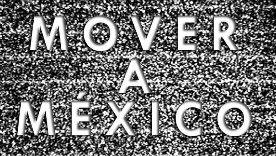 Mover a México, reprograma tu televisión