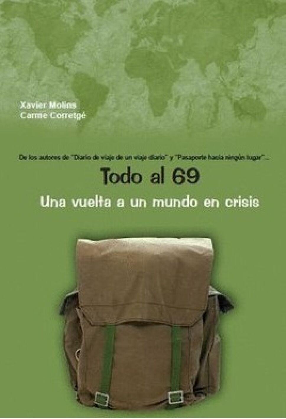 Todo al 69. Una vuelta a un mundo en crisis