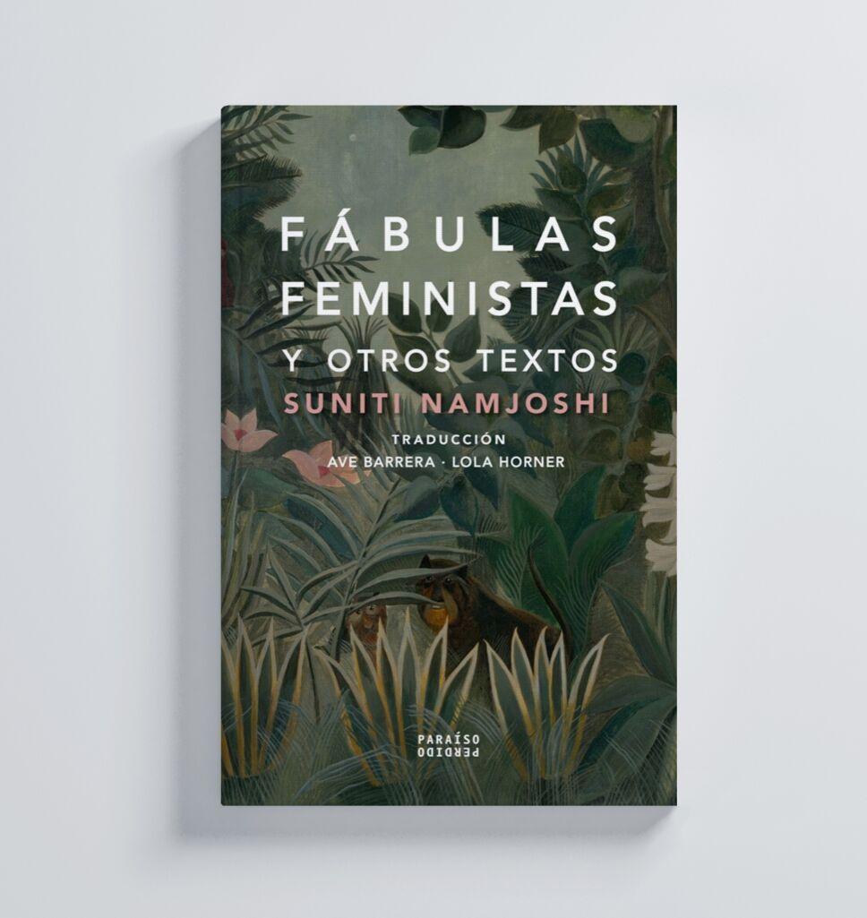 Fábulas feministas, Suniti Namjosh