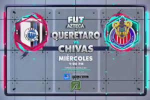 ¡Este miércoles 29 de septiembre no te pierdas el Querétaro vs Chivas!
