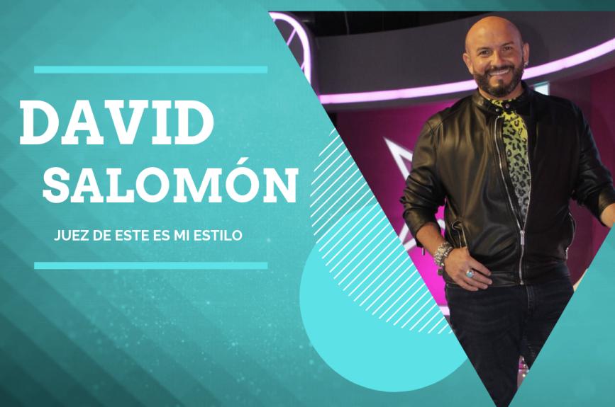 ¡David Salomón continuará siendo juez en la segunda temporada de Este Es Mi Estilo!
