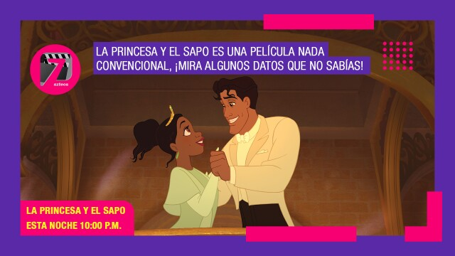 La princesa y el sapo Azteca 7
