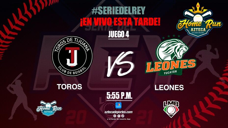 Toros de Tijuana vs Leones de Yucatán Serie del Rey