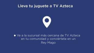 lleva-tu-juguete-a-TV-Azteca.png