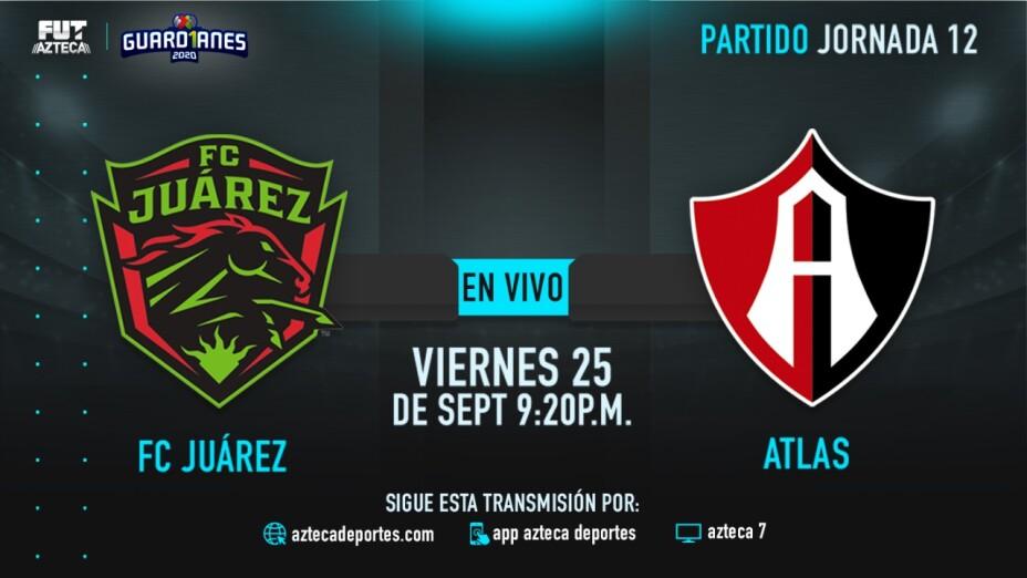 EN VIVO: FC Juárez vs Atlas en Guardianes 2020