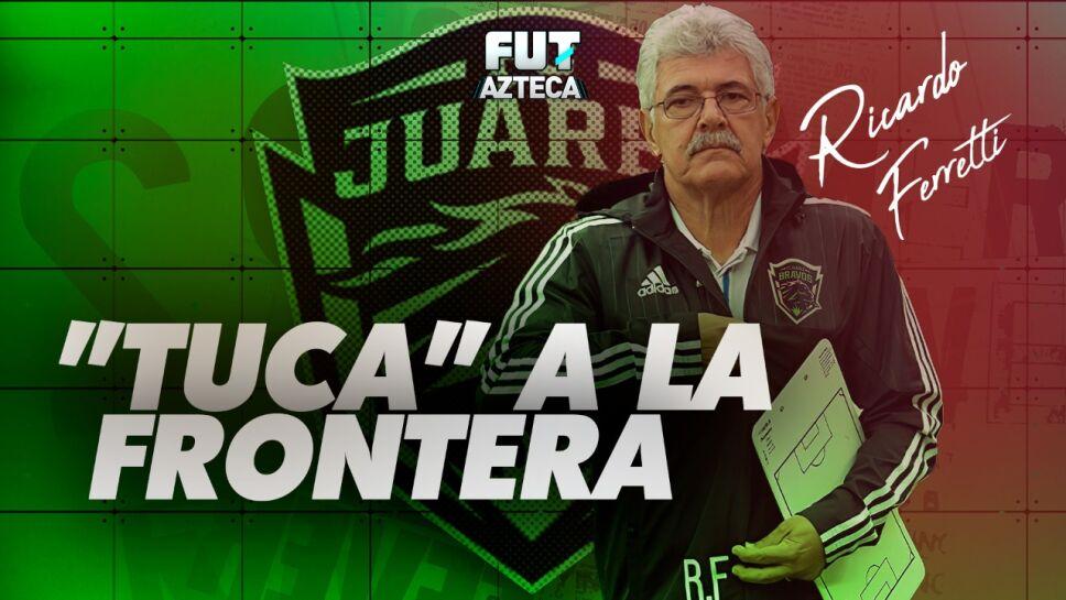 Ricardo Ferretti Tuca F.C. Juárez