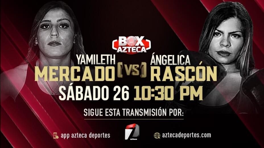Yamileth Mercado vs Angélica Rascón pelea Box Azteca