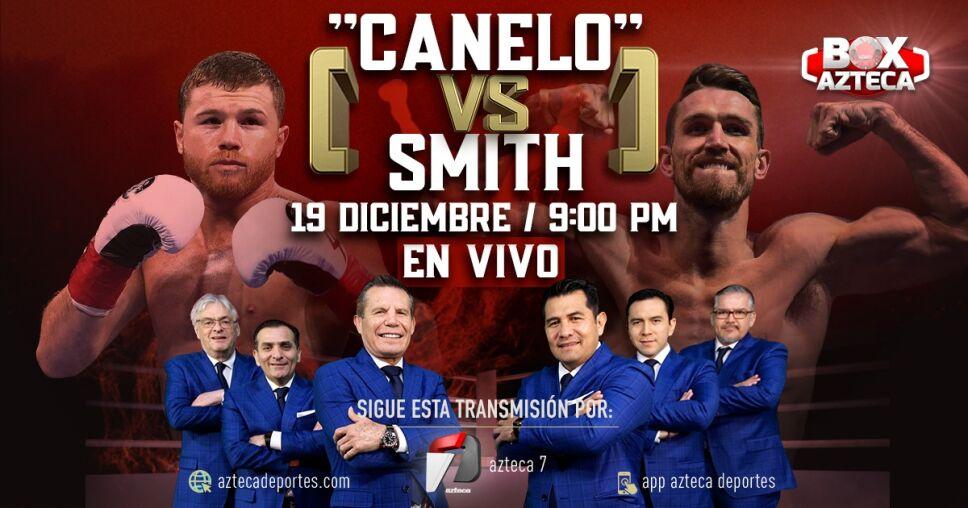 Saúl Canelo Álvarez vs Callum Smith: El Análisis del Box Azteca Team