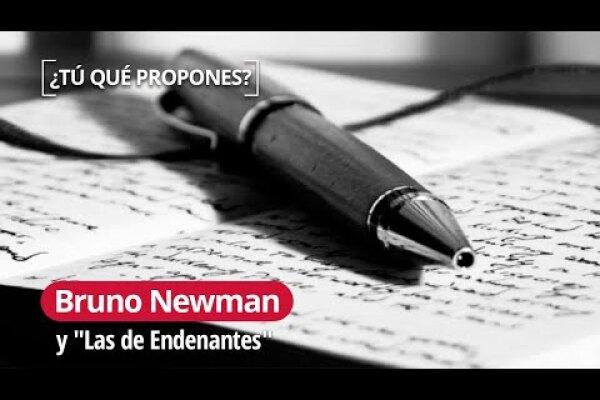 """Bruno Newman y """"Las de Endenantes"""": un viaje lingüístico"""