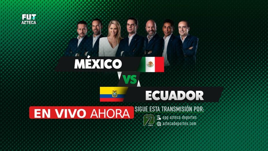 México vs Ecuador | EN VIVO