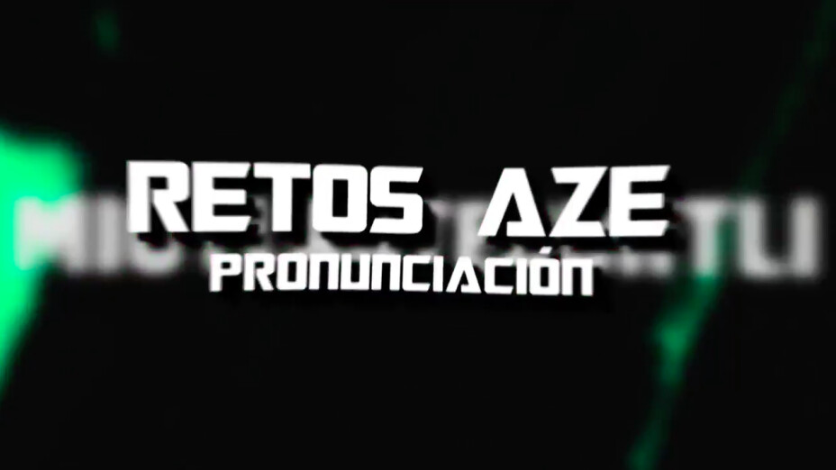 Reto Azteca Pronunciacion