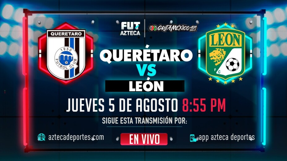 Querétaro vs León Jornada 3  Liga BBVA MX