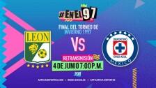 #EnEl97 | León vs Cruz Azul Final Invierno 97' EN VIVO