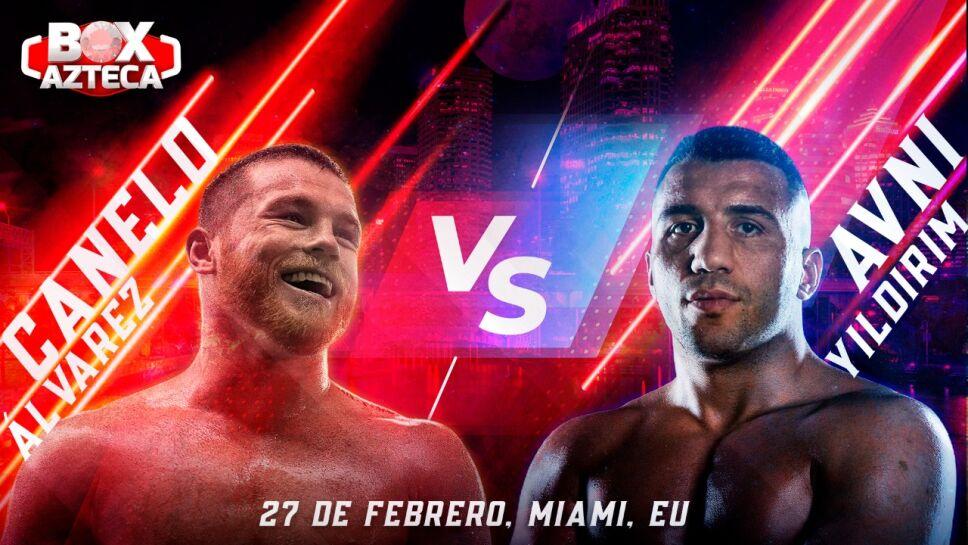 Canelo Álvarez vs Avni Yildirim