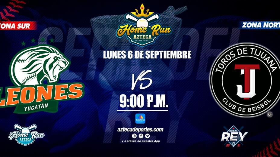 Leones vs Toros Serie del Rey LMB