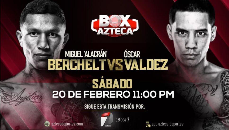 Miguel 'Alacrán' Berchelt vs Óscar Valdez