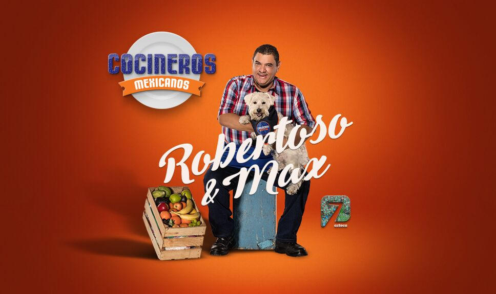 Robertoso y Max, Cocineros Mexicanos