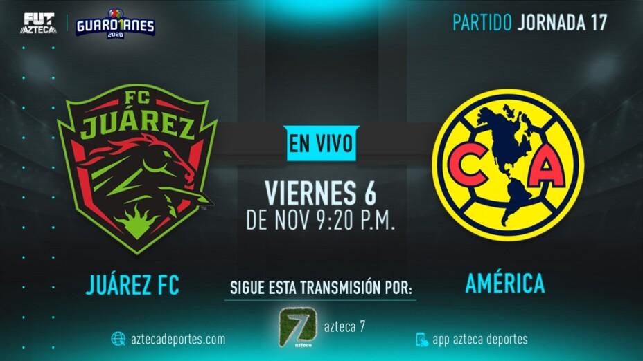 FC Juárez vs América | Jornada 17 Liga MX