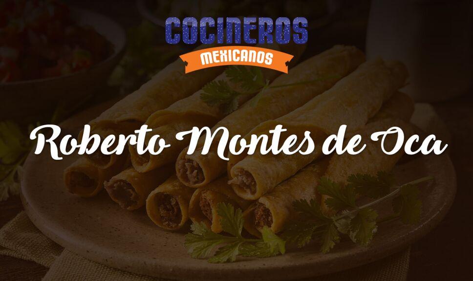 Roberto Montes de Oca Cocineros Mexicanos