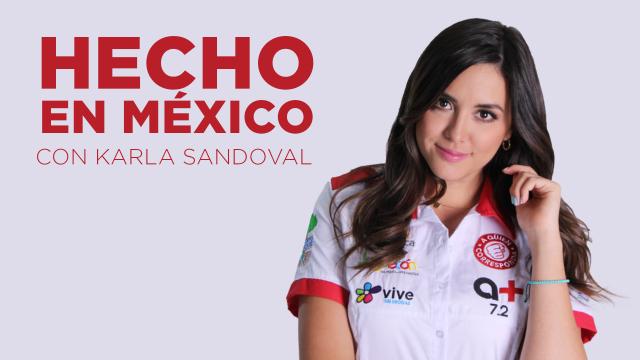 Hecho_en_Mexico_con_Karla_Sandoval_Full_HD