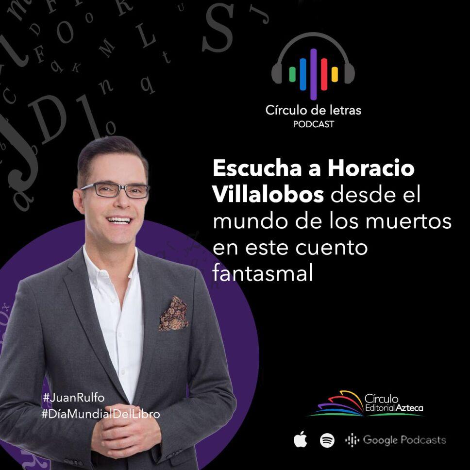 Horacio Villalobos podcast