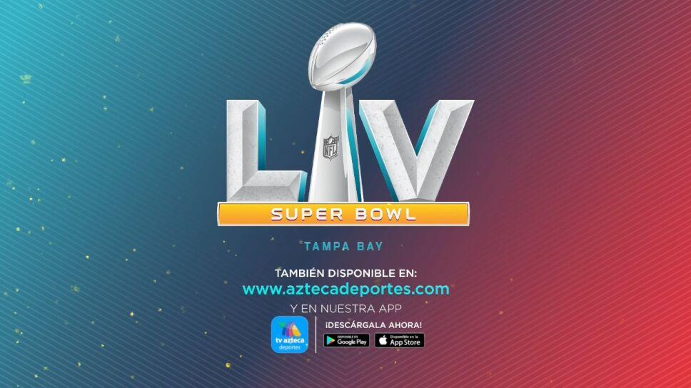 Super Bowl LV EN VIVO por TV Azteca Deportes