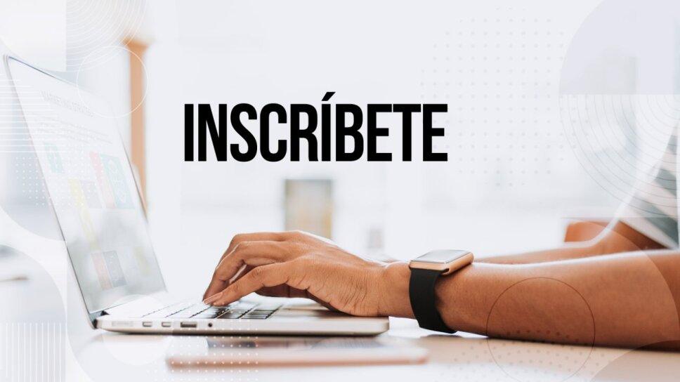 Inscríbete