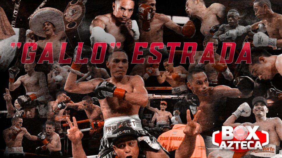 Gallo Estrada vs Chocolatito González 2 Box Azteca