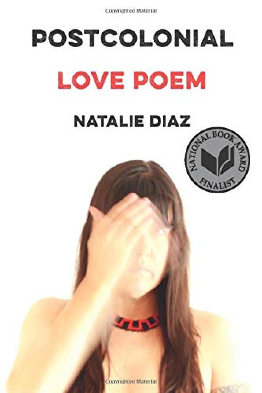 postcolonial love poem natalie diaz