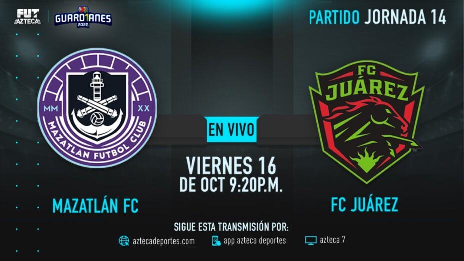 EN VIVO: Mazatlán vs F.C. Juárez en Guardianes 2020
