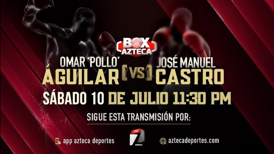 Omar Pollo Aguilar vs José Manuel Castro Box Azteca