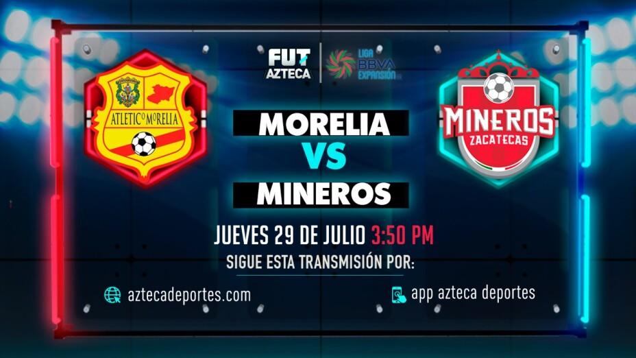 Atlético Morelia vs Mineros de Zacatecas |Liga de Expansión MX