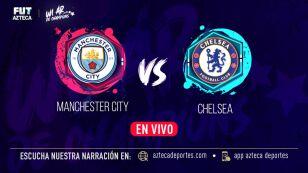 Manchester City vs Chelsea narración EN VIVO   Final Champions League