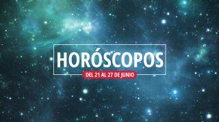 Horóscopos del 21 al 27 de junio