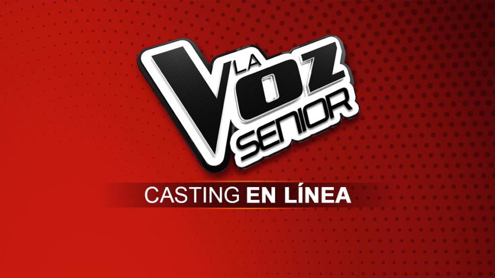 Casting La Voz Senior