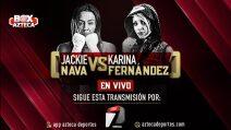 Jackie Nava vs Karina Fernández