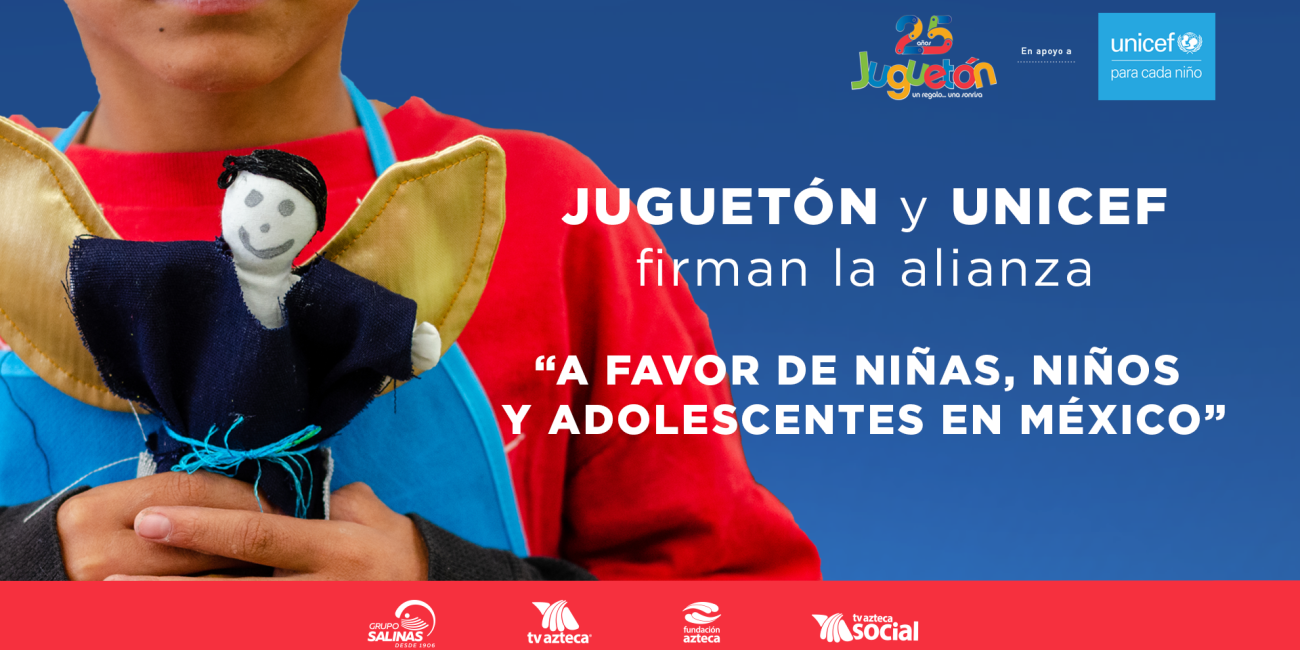 Alianza UNICEF Juguetón