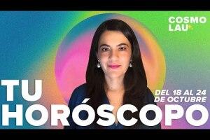 Horóscopo semanal del 18 al 24 de octubre por CosmoLau