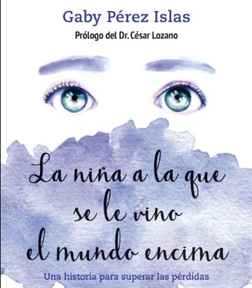 La Niña A La Que Se Le Vino El Mundo Encima Un Libro Para Entender La Muerte