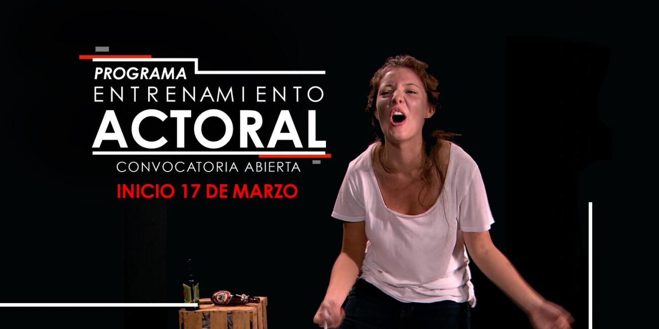 Programa Entrenamiento Actoral 2020
